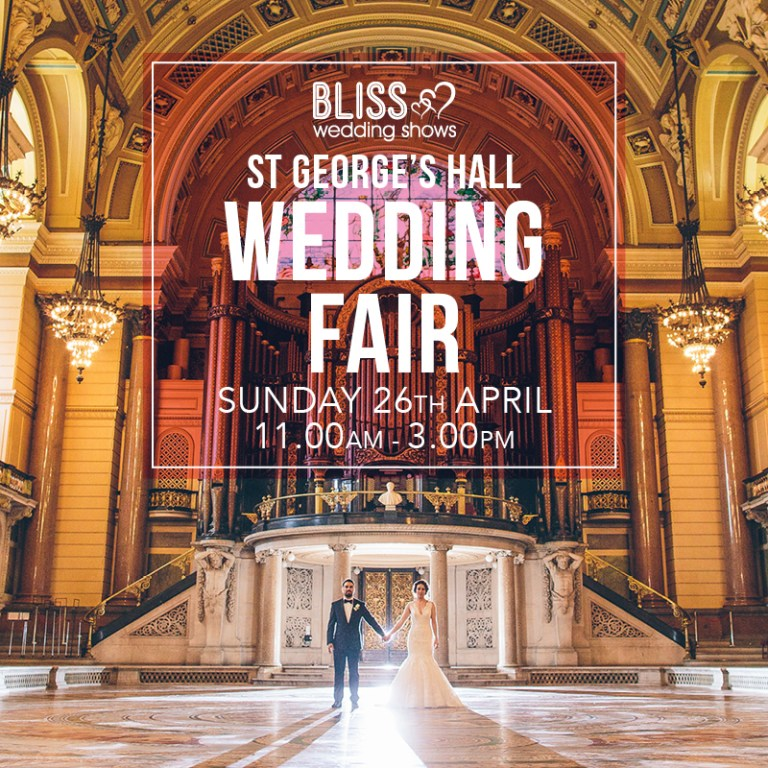 St George's Hall Wedding Fair - Sunday 26 April 2020