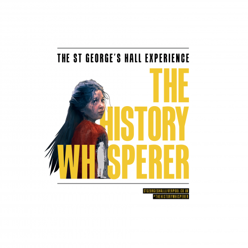 The St George's Hall Experience: The History Whisperer™